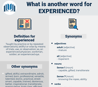 experienced, synonym experienced, another word for experienced, words like experienced, thesaurus experienced