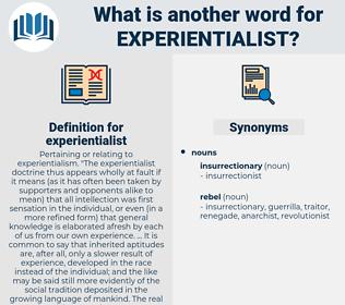 experientialist, synonym experientialist, another word for experientialist, words like experientialist, thesaurus experientialist