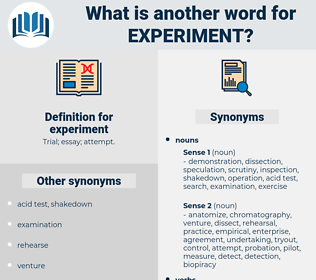 experiment, synonym experiment, another word for experiment, words like experiment, thesaurus experiment