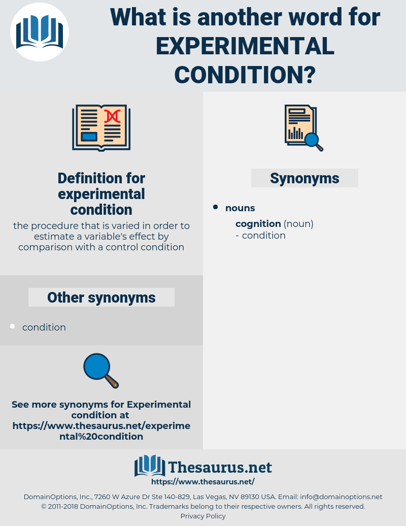 experimental condition, synonym experimental condition, another word for experimental condition, words like experimental condition, thesaurus experimental condition
