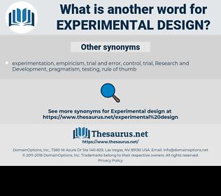 Experimental Design, synonym Experimental Design, another word for Experimental Design, words like Experimental Design, thesaurus Experimental Design