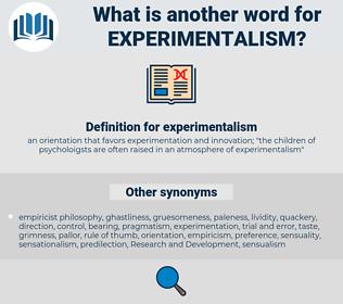 experimentalism, synonym experimentalism, another word for experimentalism, words like experimentalism, thesaurus experimentalism