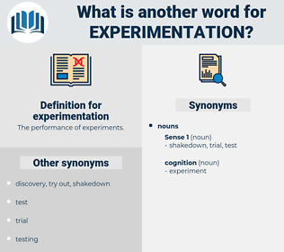 experimentation, synonym experimentation, another word for experimentation, words like experimentation, thesaurus experimentation
