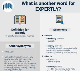 expertly, synonym expertly, another word for expertly, words like expertly, thesaurus expertly
