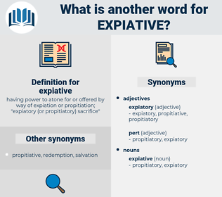 expiative, synonym expiative, another word for expiative, words like expiative, thesaurus expiative