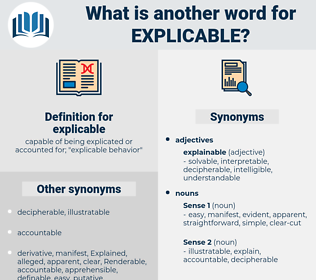 explicable, synonym explicable, another word for explicable, words like explicable, thesaurus explicable