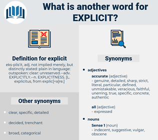 explicit, synonym explicit, another word for explicit, words like explicit, thesaurus explicit
