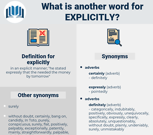 explicitly, synonym explicitly, another word for explicitly, words like explicitly, thesaurus explicitly