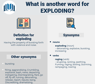 exploding, synonym exploding, another word for exploding, words like exploding, thesaurus exploding