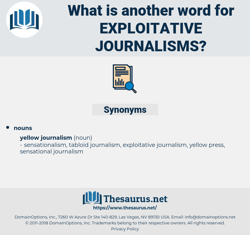 exploitative journalisms, synonym exploitative journalisms, another word for exploitative journalisms, words like exploitative journalisms, thesaurus exploitative journalisms