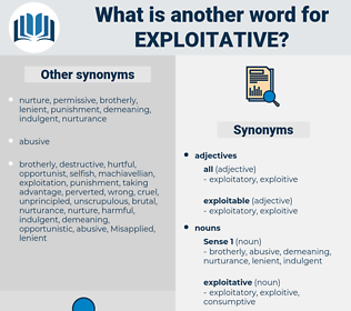 exploitative, synonym exploitative, another word for exploitative, words like exploitative, thesaurus exploitative