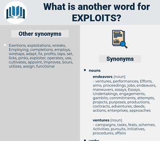 exploits, synonym exploits, another word for exploits, words like exploits, thesaurus exploits