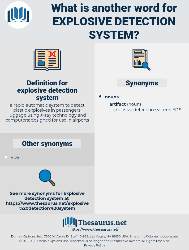 explosive detection system, synonym explosive detection system, another word for explosive detection system, words like explosive detection system, thesaurus explosive detection system