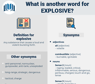 explosive, synonym explosive, another word for explosive, words like explosive, thesaurus explosive