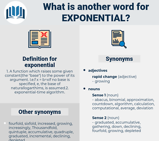 exponential, synonym exponential, another word for exponential, words like exponential, thesaurus exponential