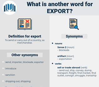 export, synonym export, another word for export, words like export, thesaurus export
