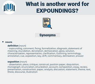 expoundings, synonym expoundings, another word for expoundings, words like expoundings, thesaurus expoundings