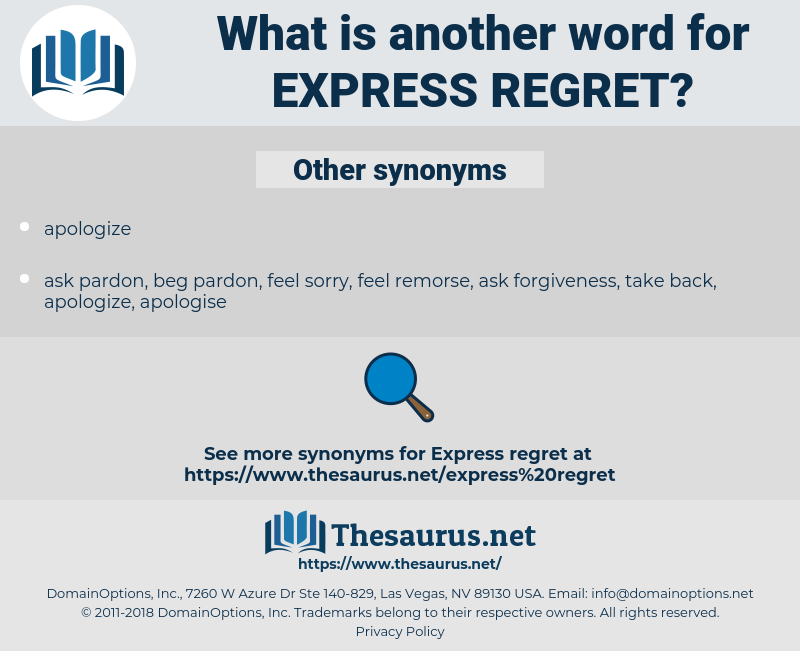 express regret, synonym express regret, another word for express regret, words like express regret, thesaurus express regret