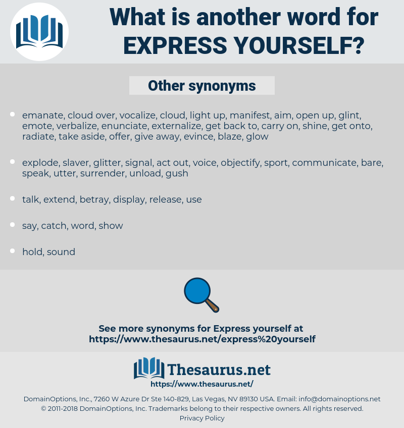 express yourself, synonym express yourself, another word for express yourself, words like express yourself, thesaurus express yourself
