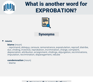 exprobation, synonym exprobation, another word for exprobation, words like exprobation, thesaurus exprobation