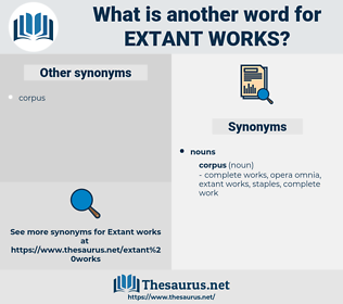 extant works, synonym extant works, another word for extant works, words like extant works, thesaurus extant works