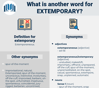 extemporary, synonym extemporary, another word for extemporary, words like extemporary, thesaurus extemporary