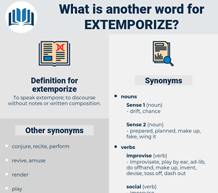 extemporize, synonym extemporize, another word for extemporize, words like extemporize, thesaurus extemporize