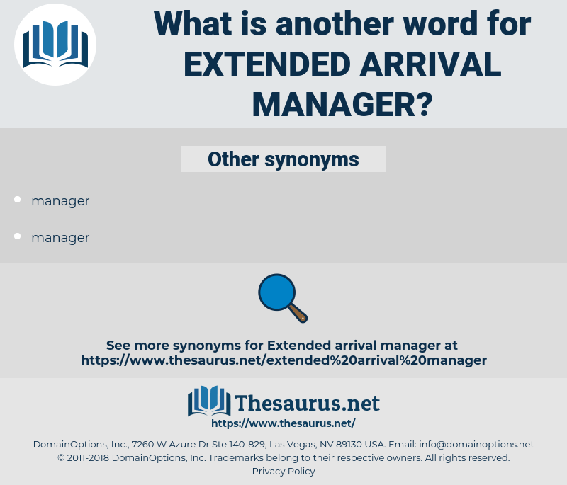 extended arrival manager, synonym extended arrival manager, another word for extended arrival manager, words like extended arrival manager, thesaurus extended arrival manager