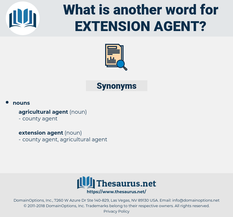 extension agent, synonym extension agent, another word for extension agent, words like extension agent, thesaurus extension agent