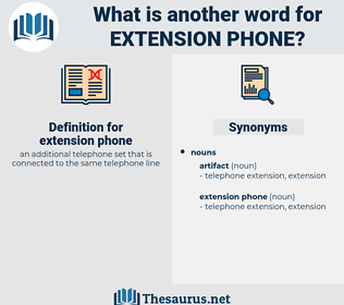 extension phone, synonym extension phone, another word for extension phone, words like extension phone, thesaurus extension phone