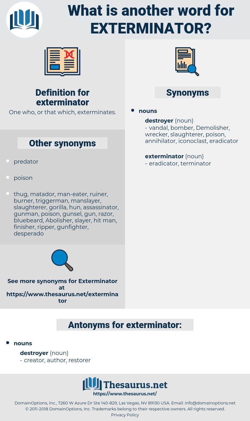 exterminator, synonym exterminator, another word for exterminator, words like exterminator, thesaurus exterminator