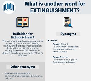 Extinguishment, synonym Extinguishment, another word for Extinguishment, words like Extinguishment, thesaurus Extinguishment