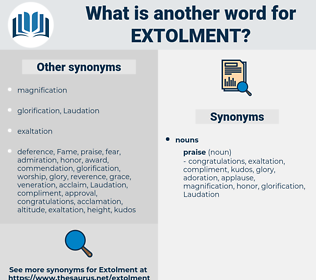 Extolment, synonym Extolment, another word for Extolment, words like Extolment, thesaurus Extolment