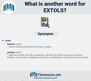extols, synonym extols, another word for extols, words like extols, thesaurus extols