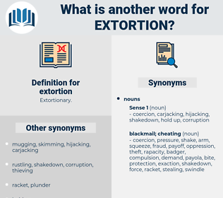 extortion, synonym extortion, another word for extortion, words like extortion, thesaurus extortion