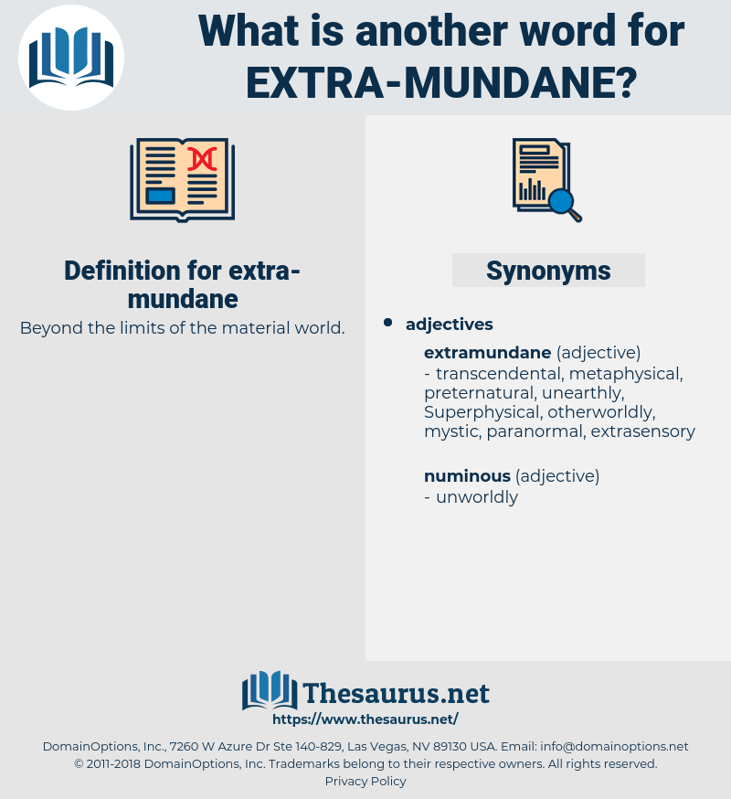 extra mundane, synonym extra mundane, another word for extra mundane, words like extra mundane, thesaurus extra mundane