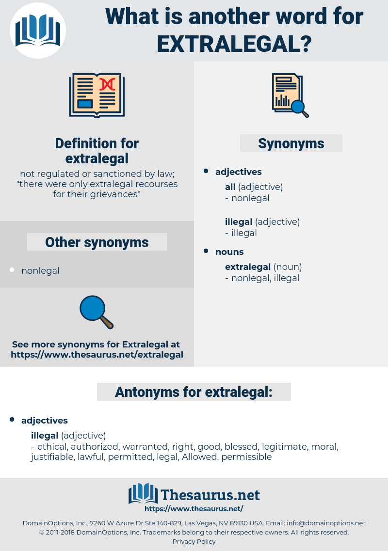 extralegal, synonym extralegal, another word for extralegal, words like extralegal, thesaurus extralegal