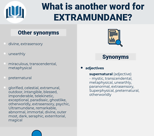 Extramundane, synonym Extramundane, another word for Extramundane, words like Extramundane, thesaurus Extramundane