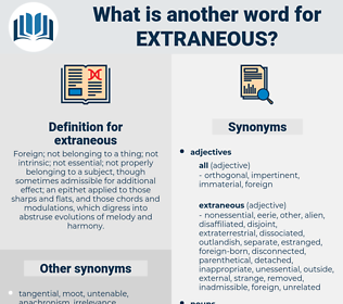 extraneous, synonym extraneous, another word for extraneous, words like extraneous, thesaurus extraneous