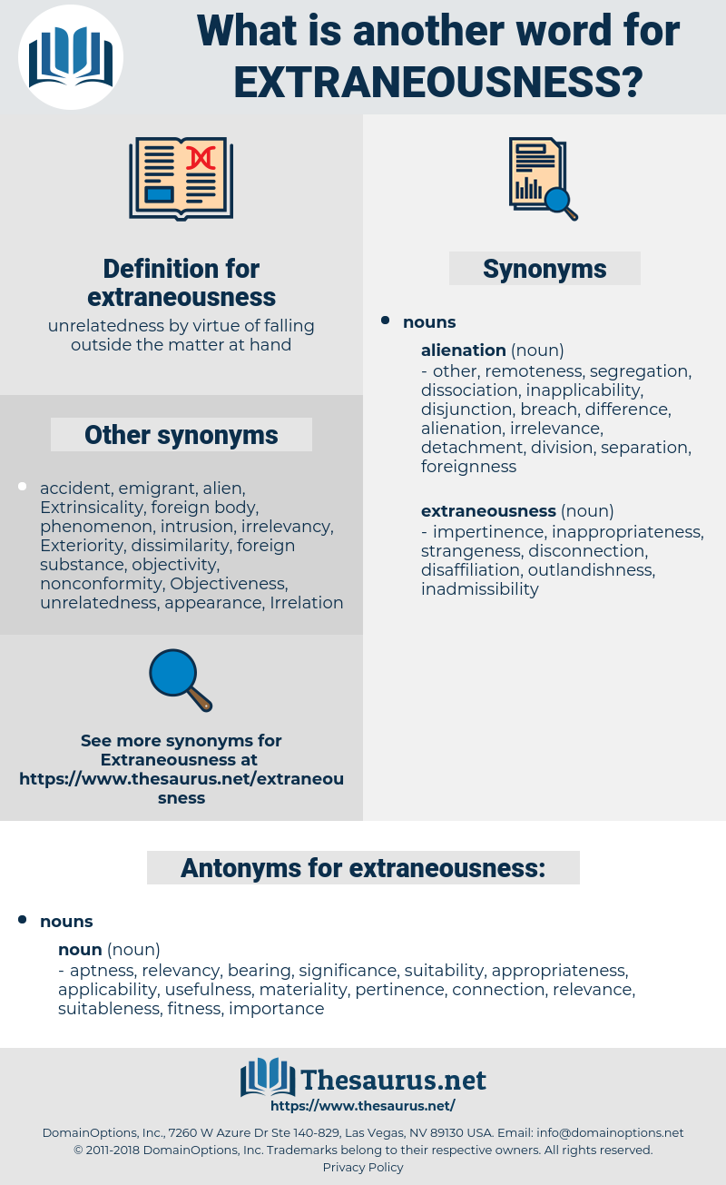 extraneousness, synonym extraneousness, another word for extraneousness, words like extraneousness, thesaurus extraneousness
