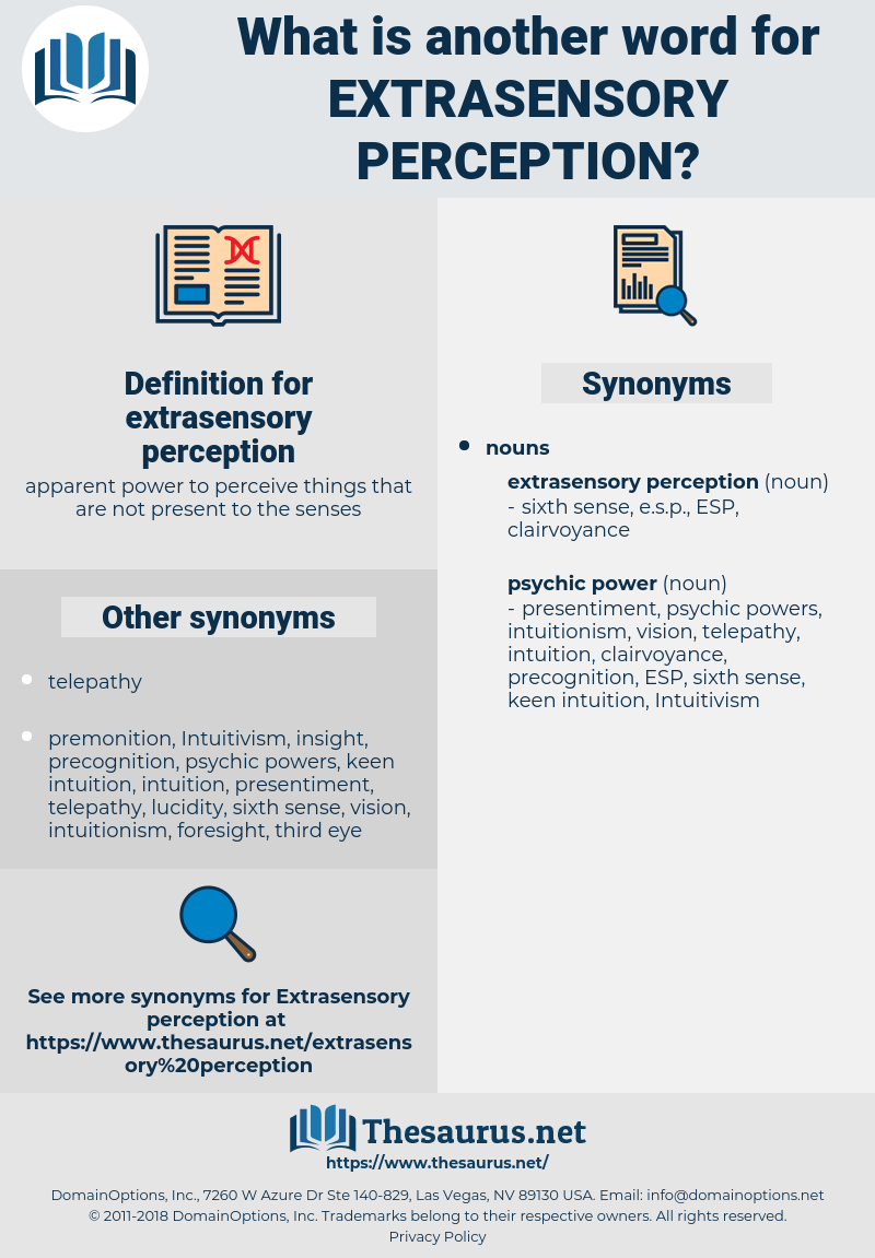 extrasensory perception, synonym extrasensory perception, another word for extrasensory perception, words like extrasensory perception, thesaurus extrasensory perception
