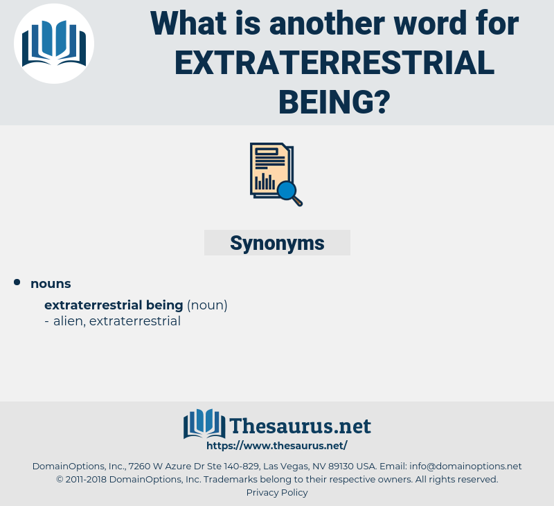 extraterrestrial being, synonym extraterrestrial being, another word for extraterrestrial being, words like extraterrestrial being, thesaurus extraterrestrial being