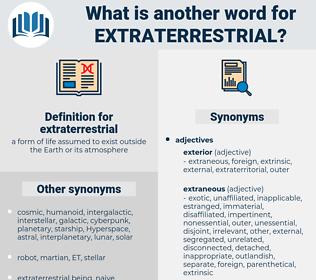 extraterrestrial, synonym extraterrestrial, another word for extraterrestrial, words like extraterrestrial, thesaurus extraterrestrial