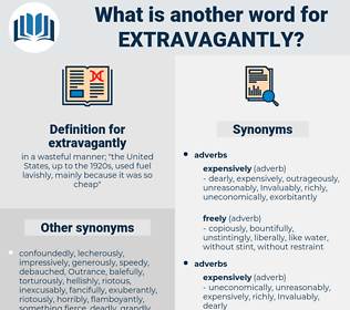 extravagantly, synonym extravagantly, another word for extravagantly, words like extravagantly, thesaurus extravagantly