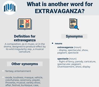 extravaganza, synonym extravaganza, another word for extravaganza, words like extravaganza, thesaurus extravaganza