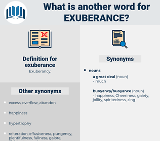 exuberance, synonym exuberance, another word for exuberance, words like exuberance, thesaurus exuberance