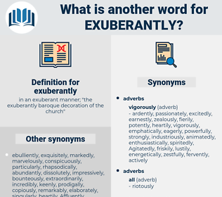 exuberantly, synonym exuberantly, another word for exuberantly, words like exuberantly, thesaurus exuberantly