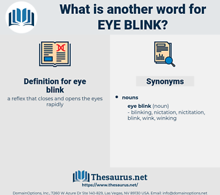 eye blink, synonym eye blink, another word for eye blink, words like eye blink, thesaurus eye blink