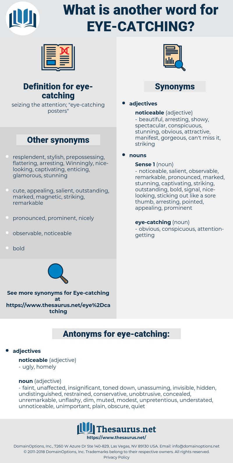 eye catching, synonym eye catching, another word for eye catching, words like eye catching, thesaurus eye catching