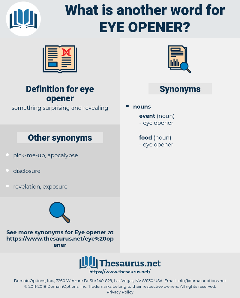 eye-opener, synonym eye-opener, another word for eye-opener, words like eye-opener, thesaurus eye-opener